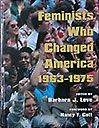 'Feminists Who Changed America - 1963-1975', a book, 2018-01-17